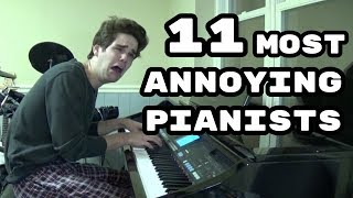 Download The 11 Most Annoying Types of Pianists Video