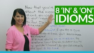 Download 8 Easy English Idioms with IN and ON Video