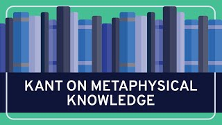 Download PHILOSOPHY - Kant: On Metaphysical Knowledge [HD] Video