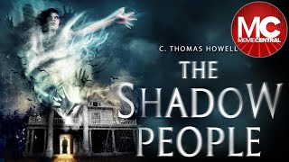 Download  The Shadow People   2016 Full Horror Thriller   Kat Steffens   C Thomas Howell  Video