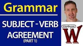 Download Writing: Subject - Verb Agreement Video