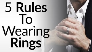 Download 5 Rules For Men Wearing Rings | Ring Symbolism & Significance Video