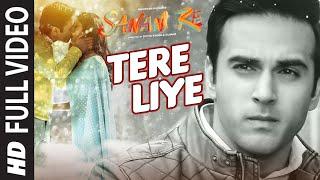 Download Tere Liye FULL VIDEO SONG   SANAM RE   Pulkit Samrat, Yami Gautam   Divya khosla Kumar Video