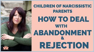 Download Children of the Narcissistic Parent How to Handle Abandonment and Rejection/Lisa A Romano Video