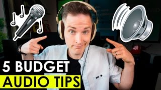 Download How to Get Better Audio in Your Videos — 5 Budget Audio Tips Video