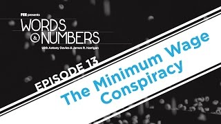 Download Words & Numbers: The Minimum Wage Conspiracy Video