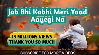 Download 💖 Jab Bhi Kabhi Meri Yaad Aayegi Na💖So Sad Dialogue 💖 WhatsApp Status Video💖 Video