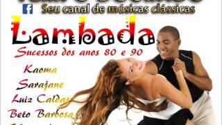 Download LAMBADA - 10 grandes sucessos dos anos 80 e 90 Video