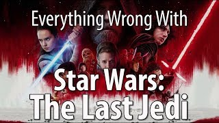 Download Everything Wrong With Star Wars: The Last Jedi Video