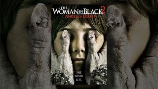 Download The Woman in Black 2: Angel of Death Video
