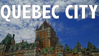 Download 10 THINGS TO DO IN QUEBEC CITY | Travel Guide Video