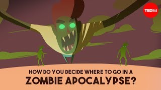 Download How do you decide where to go in a zombie apocalypse? - David Hunter Video