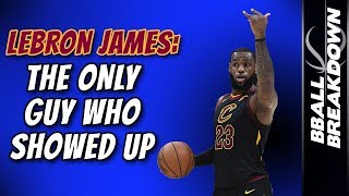 Download LEBRON JAMES: The Only Guy Who Showed Up In Game 4 Video