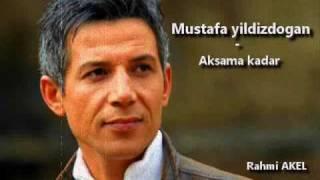 Download Mustafa yildizdogan- aksama kadar Video