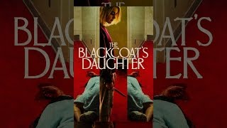 Download The Blackcoat's Daughter Video
