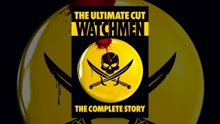 Download Watchmen: The Ultimate Cut Video