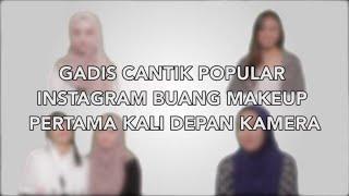 Download Gadis Cantik Popular Instagram Buang Makeup Pertama Kali Depan Camera Video