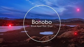 Download Bonobo : Break Apart (feat. Rhye) Video