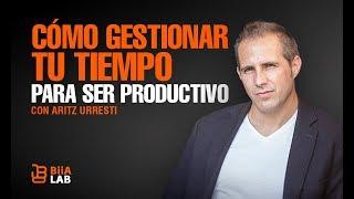 Download Cómo Gestionar Tu Tiempo Para Ser Mas Productivo Aritz Urresti Video