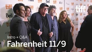 Download FAHRENHEIT 11/9 Cast and Crew Q&A | TIFF 2018 Video
