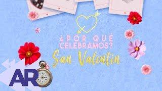 Download ¿Por qué celebramos San Valentín? Video