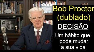 Download Bob Proctor - Decisão - um hábito que pode mudar a sua vida (dublado) Video