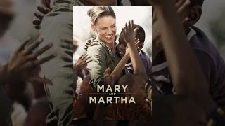Download Mary and Martha Video