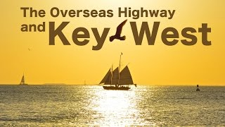 Download The Overseas Highway and Key West | Traveling Robert Video