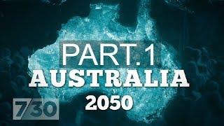 Download Australia's population: How big is too big? Australia 2050 (part 1) | 7.30 Video