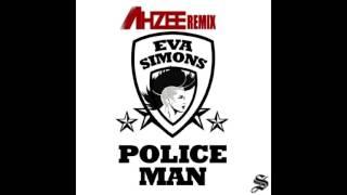 Download Eva Simmons - Policeman (Ahzee Remix) Video