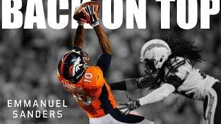 Download Emmanuel Sanders || ″Back On Top″ ᴴᴰ || 2014 Highlights Video