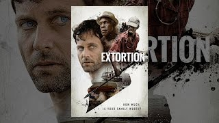 Download Extortion (2017) Video