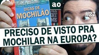 Download Mochilão Europa: preciso de visto para viajar? Video