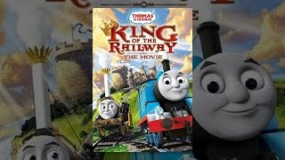 Download Thomas & Friends: King of the Railway Video