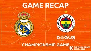 Download Championship Game Highlights: Real Madrid - Fenerbahce Dogus Istanbul Video