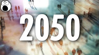Download 10 Mind Blowing Statistics from 2050 Video