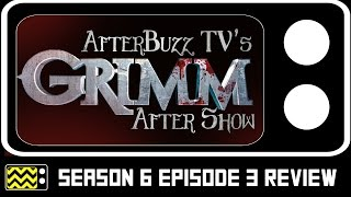 Download Grimm Season 6 Episode 3 Review & After Show | AfterBuzz TV Video