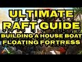 Download ARK: Survival Evolved - Ultimate Raft Guide | Epic Raft Guide | How to Build a RAFT HOUSE Video