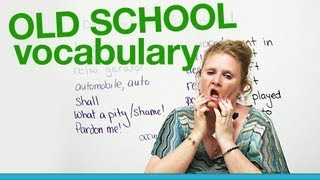 Download OLD SCHOOL Vocabulary...too formal! Video