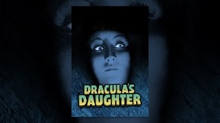 Download Dracula's Daughter Video