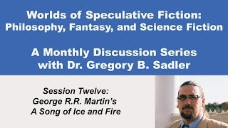 Download George R.R. Martin's Song of Ice and Fire - Philosophy and Speculative Fiction (lecture 12) Video