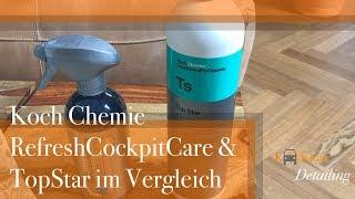 Download Koch Chemie Refresh Cockpit Care & Top Star Vergleich, gleicher Inhalt? Video