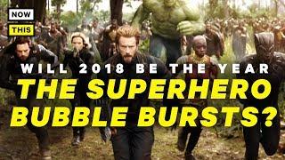 Download Will the Superhero Bubble Burst in 2018? | NowThis Nerd Video