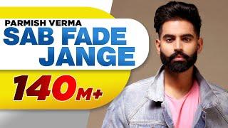 Download PARMISH VERMA   SAB FADE JANGE   Desi Crew   Latest Punjabi Songs 2018 Video