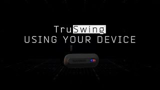 Download TruSwing Golf Sensor: Using Your Device Video