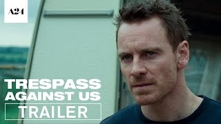 Download Trespass Against Us | Official Trailer HD | A24 Video
