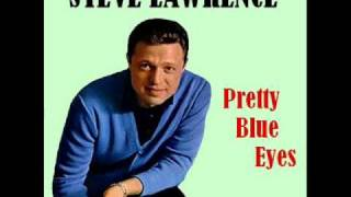Download Steve Lawrence - Pretty Blue Eyes Video
