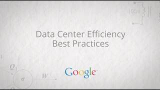 Download Google Data Center Efficiency Best Practices - Full Video Video
