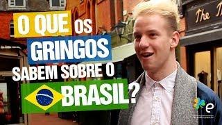 Download O que os gringos sabem sobre o Brasil? - E-Dublin TV Video