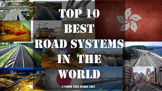 Download Top 10 Best Road Systems In The World   Under The Dark Sky Video